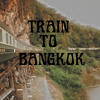Train To Bangkok