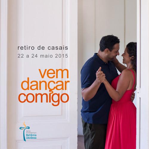 Vem dançar comigo - Retiro de Casais 2015