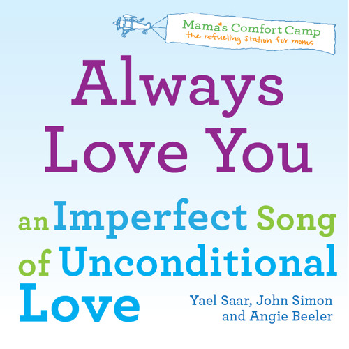 Always Love You: An imperfect song of unconditional love