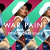 FLETCHER - War Paint (Young Bombs Remix)