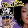 Ida Corr Vs. Fedde Le Grand,VNKO- Let Me Think About It (Bootleg VNKO)