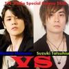 Miyano Mamoru vs Suzuki Tatsuhisa: Ryuukyuu INFINITY.mp3