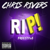 RIP -CHRIS RIVERS
