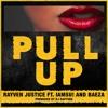 Pull Up (feat. IAMSU & Baeza)