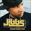 Chain Hang Low (JayBee Bootleg) - Jibbs [Free Download]