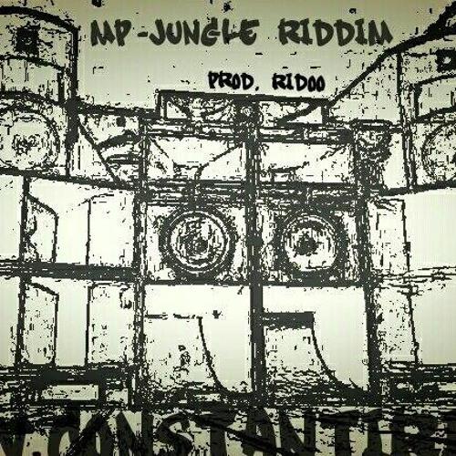 CONSTANT IRIE - MP-JUNGLE RIDDIM (prod. RIDOO)                             FREE DOWNLOAD