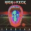 ERRDEKA - HIGH AS FXCK
