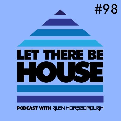 LTBH Podcast With Glen Horsborough #98