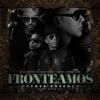 FRONTEAMOS PORQUE PODEMOS - De La Ghetto Ft. Daddy Yankee  Yandel y Nengo Flow