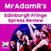 Showstopper! The Improvised Musical - MrAdamR's Edinburgh Fringe Xpress Review - *****