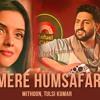 Aye Mere Humsafar – Mithoon, Tulsi Kumar