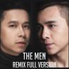 LK Vì Một Người, Để Em Rời Xa (Remix) - The Men