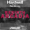 Gio Nailati Vs. Hardwell & Joey Dale Ft. Luciana - Rebirth Arcadia (Axcellent Mashup)