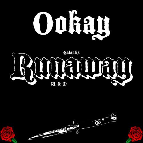 Galantis - Runaway (U & I) (Ookay remix)
