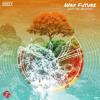 Wax Future -