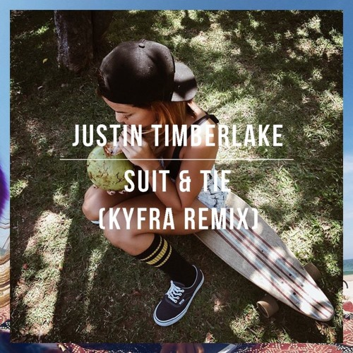Justin Timberlake ft. JAYZ - Suit & Tie (KYFRA Remix)