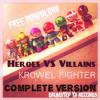 Krowel - Heroes VS Villains