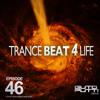 Guto Putti - Aevus - Trancebeat 4 Life Ep.46 mp3