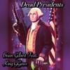 Dead Presidents Feat. King GG4ws