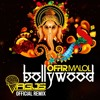 Offir Malol - Bollywood (VAGUS Official Remix)◄Free Download►
