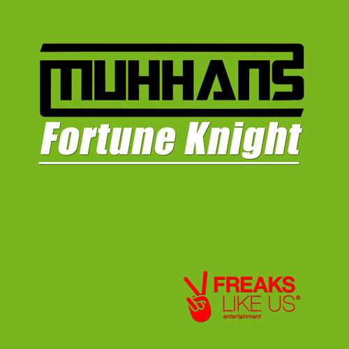 Muhhans - Fortune Knight (FLU056)