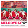 MelodyDay ''#LoveMe' Cover
