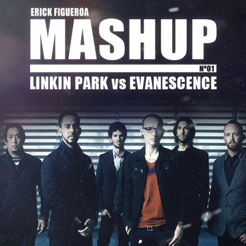 01  Linkin Park vs Evanescence [1B] - Under I Belong by