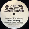 Busta Rhymes, Chingy, Fat Joe And Nick Cannon - Shorty 'Put It On The Floor' (Boothe Breaks Remix)