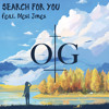 OverGroove - Search for You Feat. Blest Jones [FREE DL IN DESCRIPTION]