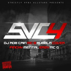 Strictly Vybz Vol 4 - DJ Rob Cain, MC's B, Bubbla, Cover, Finchy, G, Eazy & Mental
