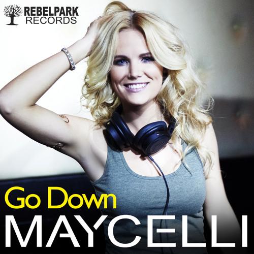 MAYCELLI - GO DOWN (Original)