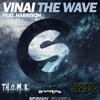 The Wave (TH.O.M.B & D!rtyBounc3 Bootleg) - VINAI ft. Harrison **FREE DOWNLOAD**