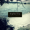 Ophelia (piano only)