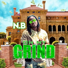 On My Grind produced by young trilla