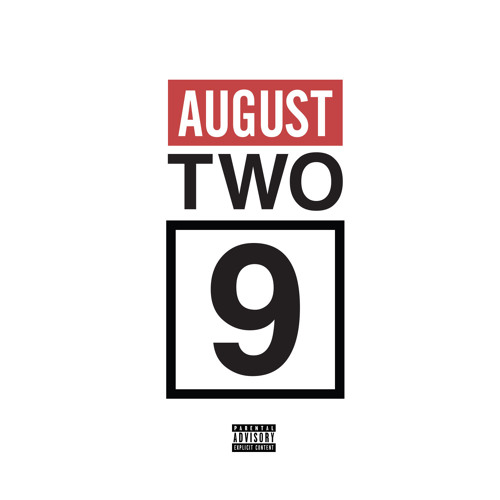 Two-9 - #AugustTwo9 EP