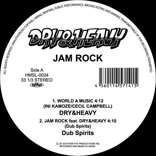 JAM ROCK ( feat. Dry & Heavy )