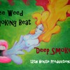 Free Weed Smoking Type Beat