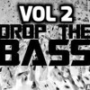 Hard Bass Drop Mix! VOL 2 FREE DOWNLOAD