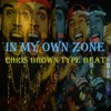 "Chris Brown Type Beat Instrumental - ""In My Own Zone"" [Prod. SMP]"