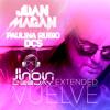 Juan Magan - ft Paulina Rubio- Vuelve (Jhon Deejay_Extended)