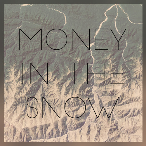 Money in the Snow (Prod.  Art Vandelay) - nonamE