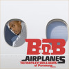 B.o.B - Airplanes Part 2 (feat. Linkin Park, Jay-Z, Hailey Williams & Eminem)