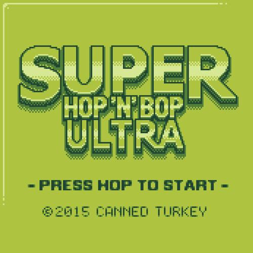 Super Hop 'N' Bop ULTRA OST (By Andrew Rose @RavenScarlett)