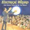 ELECTRICAL WIZARD (NIKOLA TESLA)*FREE DOWNLOAD*