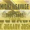 Almighty Savage Feat. Jiggady Josh - Thousands