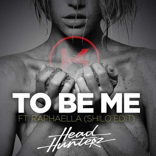 HeadHunterz - To Be Me (Kellogs Remix)[Free Download]