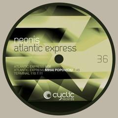 Neonis - Atlatic Express (Mihai Popoviciu Remix) (CYC36)