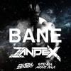 Rudy Zensky & Steven Montana - Bane (Zandex Remix)