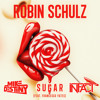 Robin Schulz - Sugar (Mike Destiny & Infact Bootleg) [FREE DOWNLOAD] *PLAYED BY TIMMY TRUMPET*