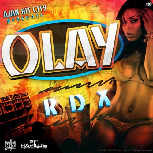 RDX - Olay (Hit City Records) August 2015